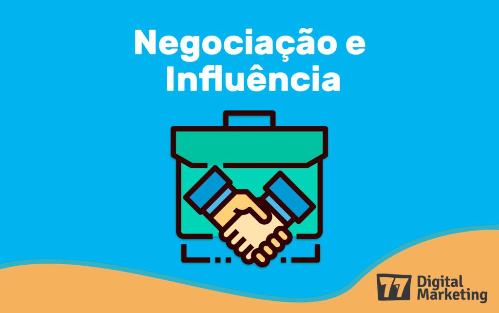negociação influência